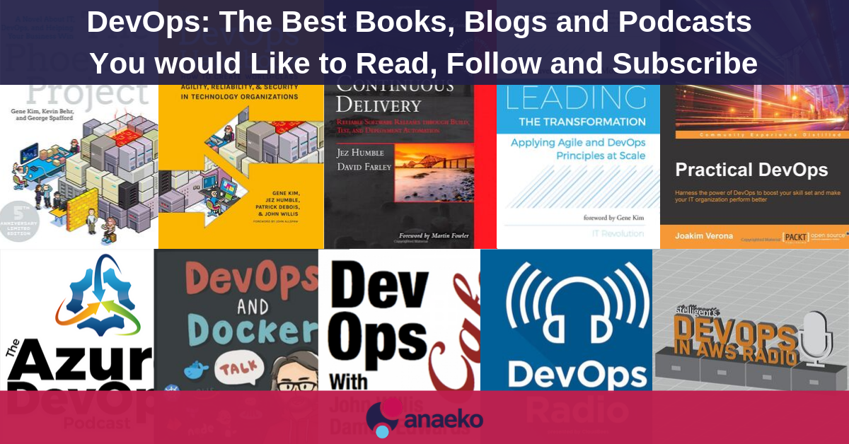 DevOps_ The Best Books, Blogs and Podcasts You would Like to Read, Follow and Subscribe