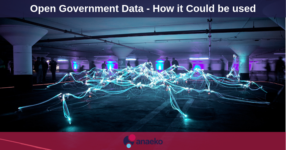 Open Government Data - How it Could be used - Anaeko