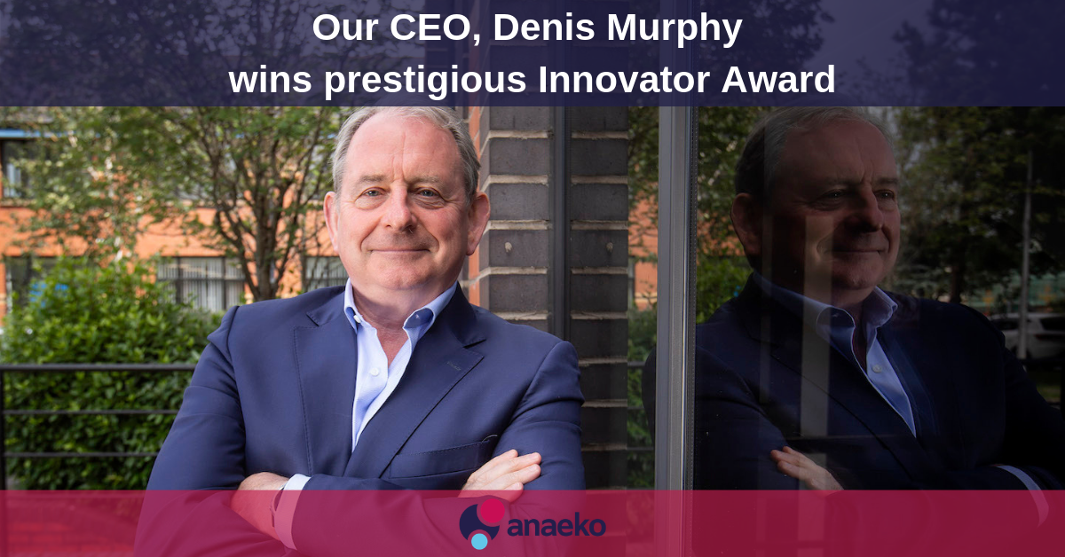 Our CEO, Denis Murphy, wins prestigious Innovator Award
