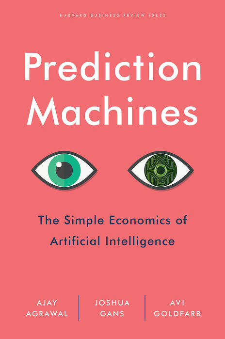 Prediction-Machines-The-Simple-Economics-of-Artificial-Intelligence