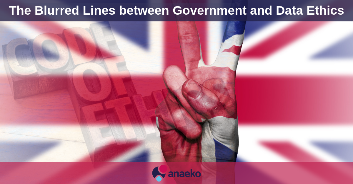 The Blurred Lines between Government and Data Ethics - Anaeko