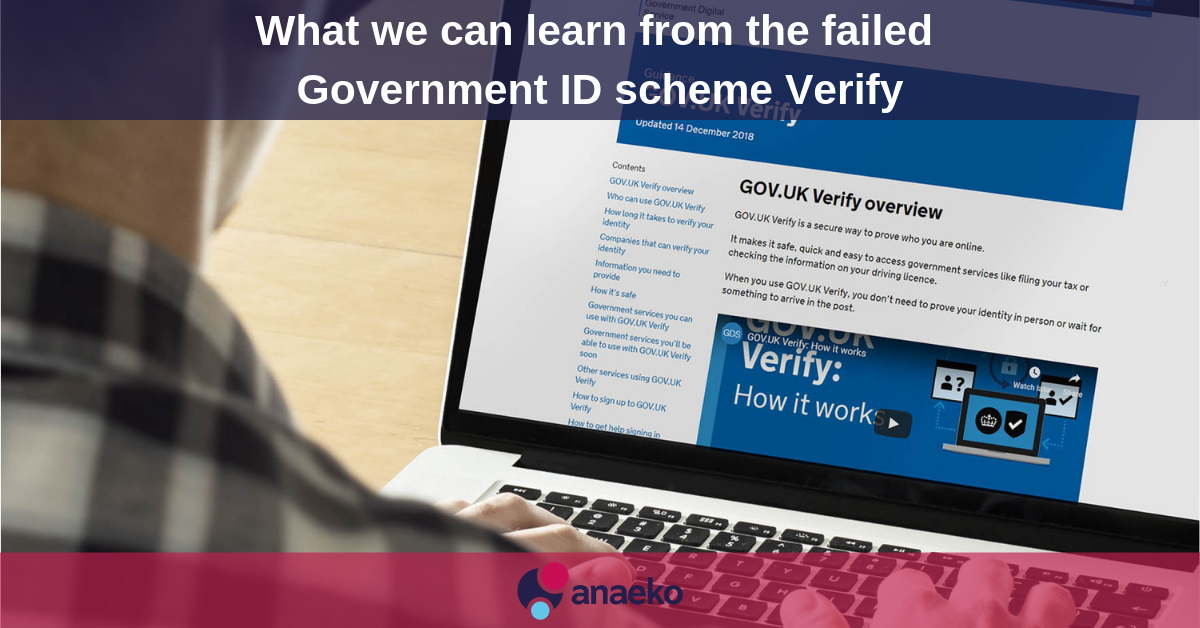 What we can learn from the failed Government ID scheme Verify - Anaeko