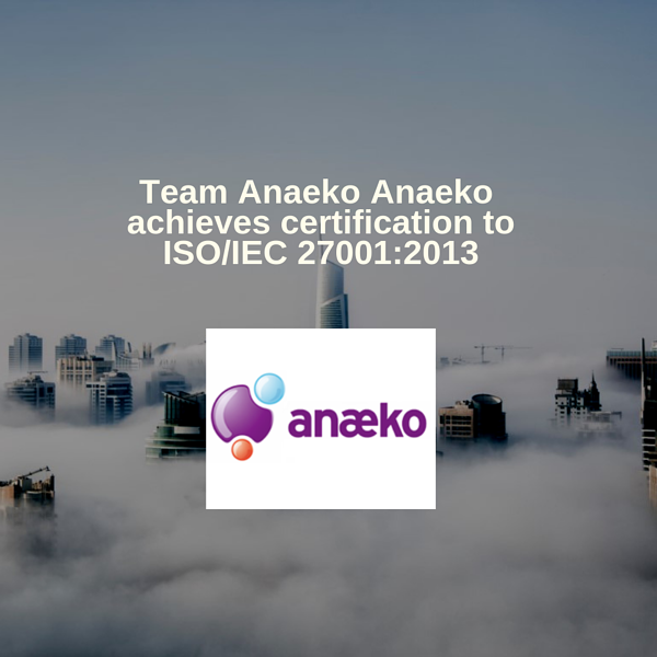 anaeko-achieves-certification-to-iso-iec-270012013