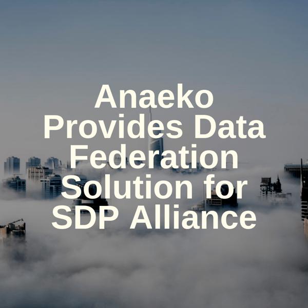 anaeko-provides-data-federation-solution-for-sdp-alliance