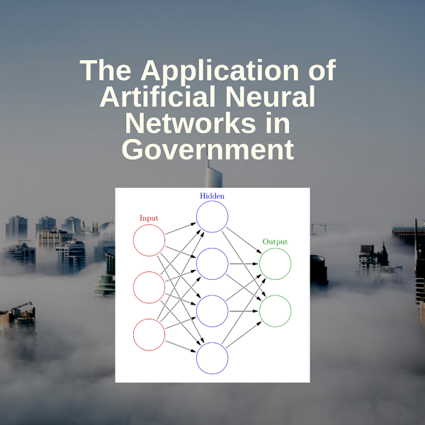 the-application-of-artificial-neural-networks-in-government