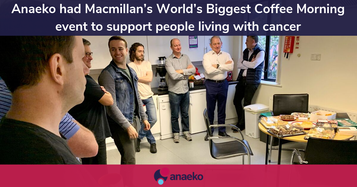 Anaeko had Macmillan's World's Biggest Coffee Morning event to support people living with cancer