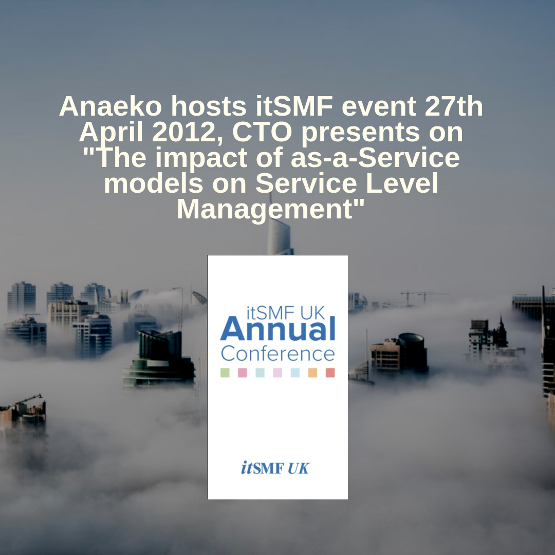 anaeko-hosts-itsmf-event-27th-april-2012-cto-presents-on-the-impact-of-as-a-service-models-on-service-level-management