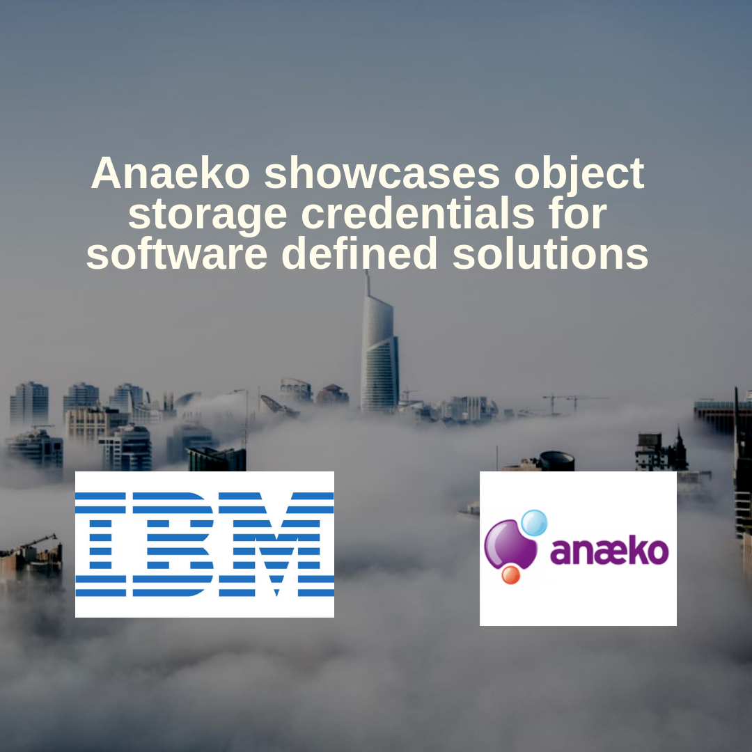 anaeko-showcases-object-storage-credentials-for-software-defined-solutions
