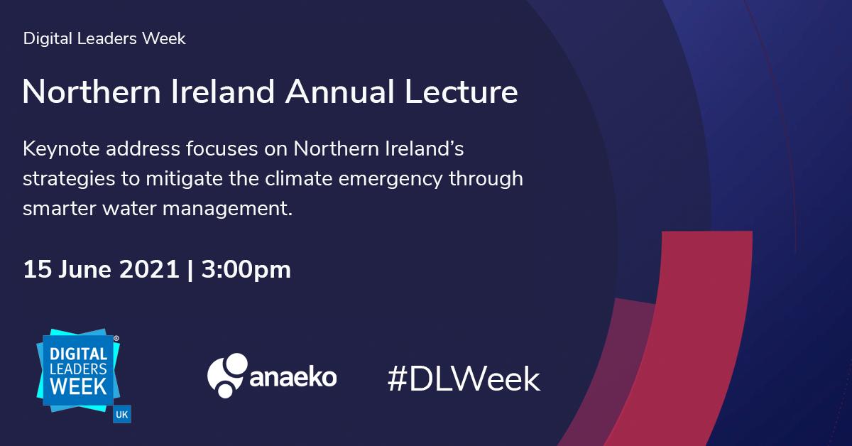 Digital Leaders Week Northern Ireland Annual Lecture