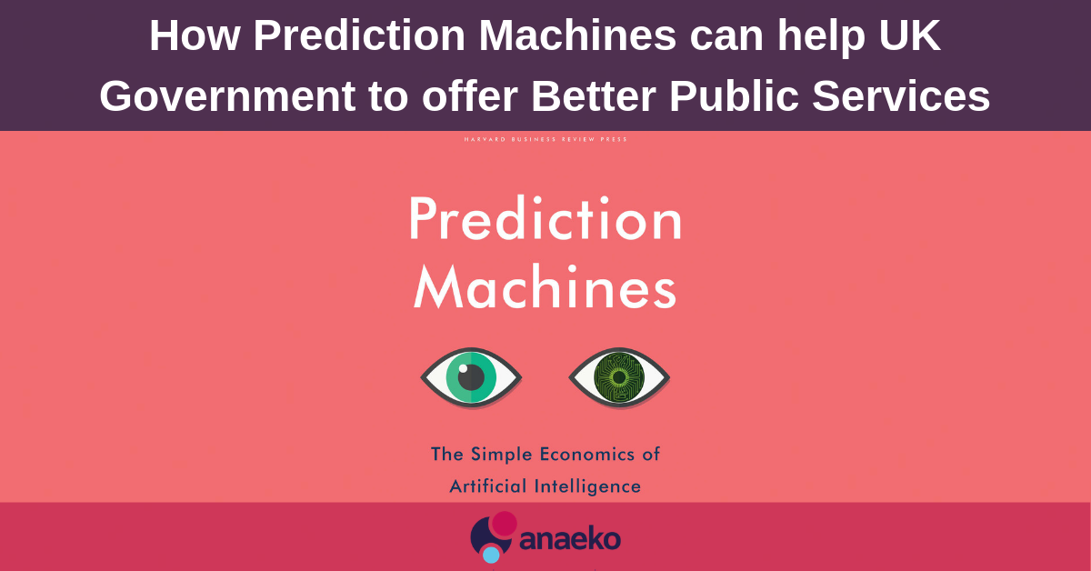 how-prediction-machines-can-help-uk-government-to-offer-better-public-services